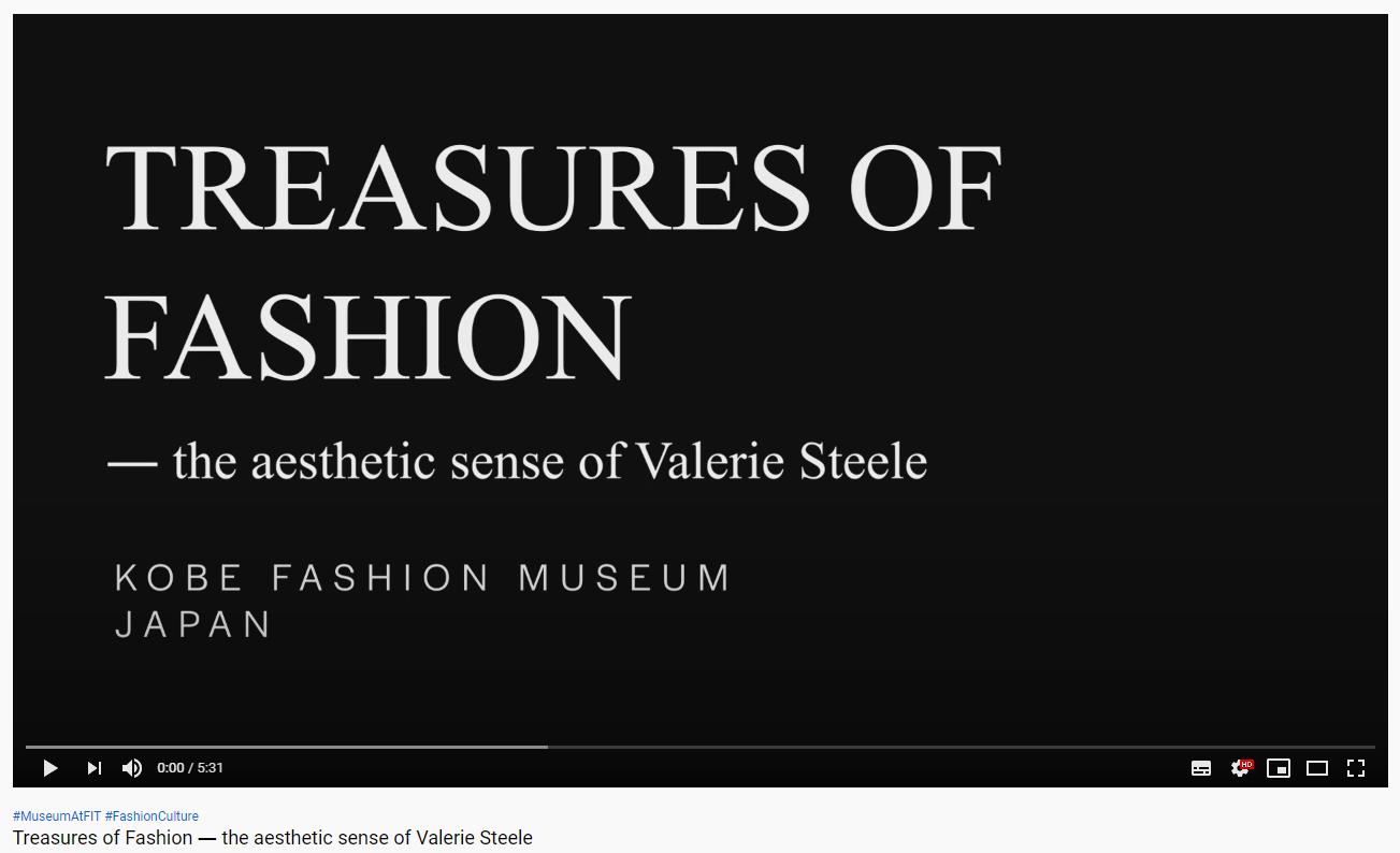 [Treasures of Fashion展]ヴァレリー・スティール氏の「ギャラリートーク」がYouTubeに公開されました